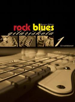 Rock blues gitáriskola 1.