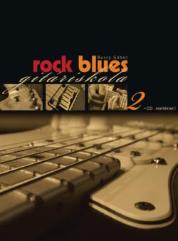 Rock blues gitáriskola 2.